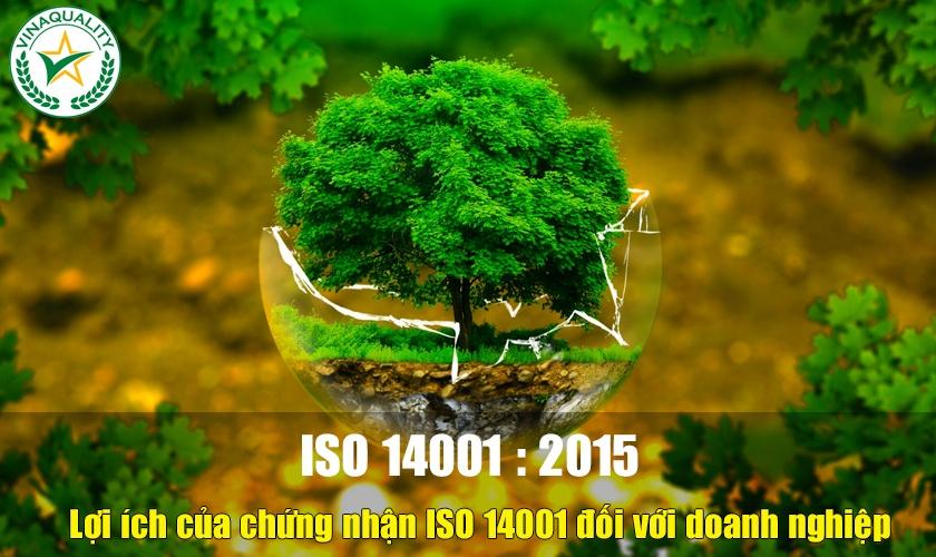 loi ich cua chung chi ISO 14001 2015 doi voi doanh nghiep